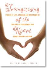 Book: Transitions of the Heart : Edited by Rachel Pepper