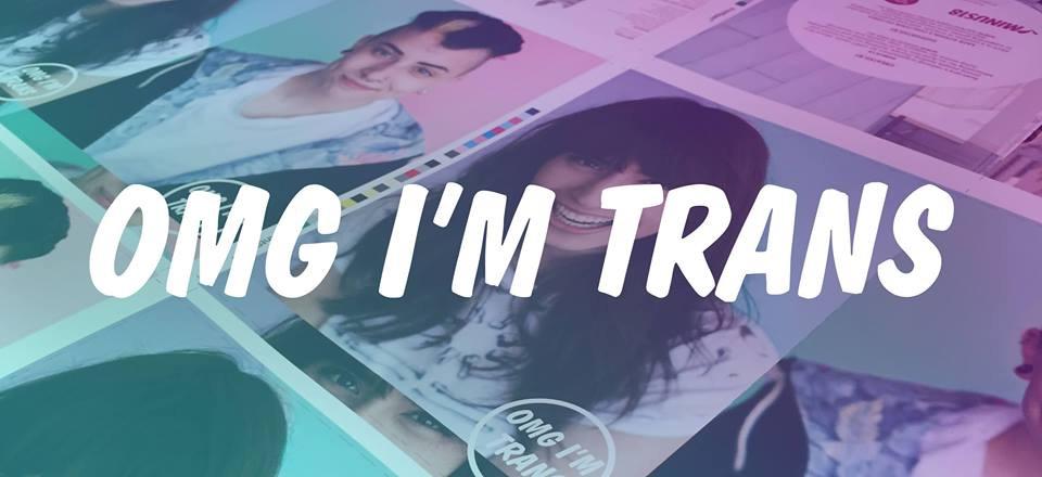 OMG I'm Trans