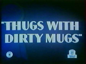 Thugs_with_Dirty_Mugs_title_card